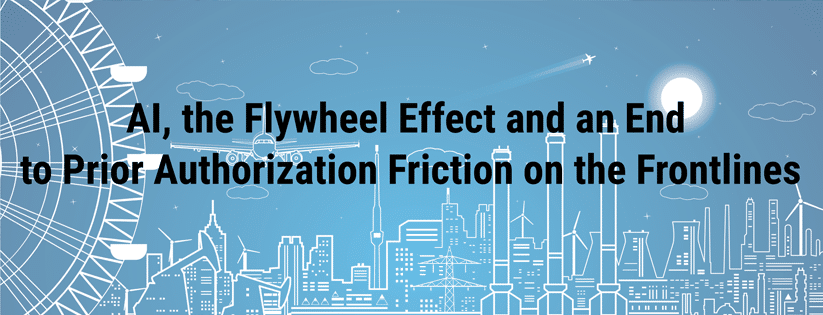 Infinx-AI-the-Flywheel-Effect-and-an-End-to-Prior-Authorization-Friction-on-the-Frontlines-Banner