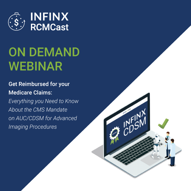 Infinx - Webinar - On Demand - Get Reimbursed Medicare Claim